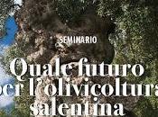 SEMINARIO Quale futuro l'olivicoltura salentina Venerdì marzo 2016 9.00 Hotel Hilton Garden Lecce, Cosimo Giorgi