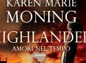"Anteprima ""Highlander. Amori Tempo"" Karen Marie Moning"