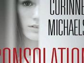 "Anteprima: ""CONSOLATION"" Corinne Micheals."