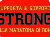 Supporta sopporta STRONG alla Maratona Roma 2016