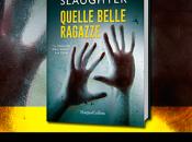 Blogtour recensione anteprima: Quelle Belle Ragazze Karin Slaughter
