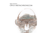 "Gianluca Garrapa recensisce Satisfiction ""Opus Metachronicum"" Sonia Caporossi"