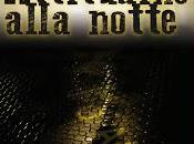 "Anteprima: ""Attitudine alla notte"" Massimo Padua"