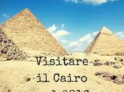 Viaggiare tempi terrorismo. Primo giorno Cairo.