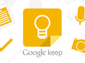 Google Keep rincorre Evernote, aggiunte nuove funzionalità
