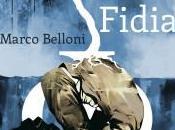 "campagna crowdfunding Marco Belloni ""Fidia"""