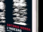 """""""l'indegno"""" antonio monda (mondadori)"""