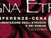 Magna Etruria, cena Etruschi