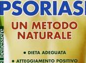 Guarire psoriasi metodo naturale libro)