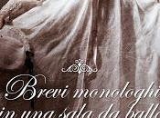 Brevi monologhi sala ballo fine Ottocento