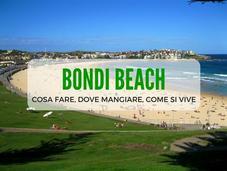 Bondi Beach: come vive, cosa vedere dove mangiare