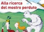 """""""Alla Ricerca Mostro Perduto"""" Recensione A.Strada"""