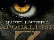 Dalla Spagna Orrore: serie Apocalisse Manuel Lourero