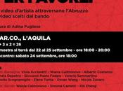 Silenzio favore, settembre, V.AR.CO L'Aquila #savethedate #opening #eventi [#mostre]