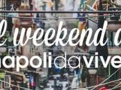 eventi Napoli Weekend 24-25 settembre 2016