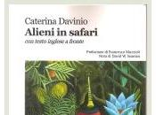Caterina Davinio Alieni safari