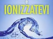 Alcalinizzatevi ionizzatevi (libro)