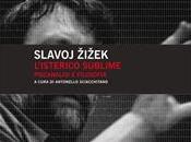 L'isterico sublime. Psicanalisi filosofia Slavoj Zizek