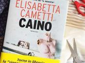 """Recensione Giveaway:""""Caino"""" Elisabetta Cametti Cairo Editore"""