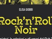 Presentazione libro Rock'n'Roll Noir Elisa Giobbi Monk Club