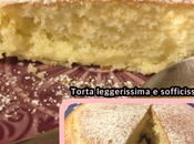 Torta leggerissima sofficissima