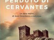 L'amore perduto Chisciotte, anzi, Cervantes