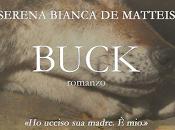 "Serena Bianca Matteis presenta ""Buck"""