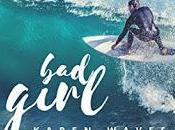 "Recensione ""Bad Girl"" Karen Waves"