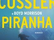 Novità Longanesi: PIRANHA Clive Cussler