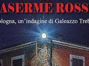 """Recensione giallo Caserme Rosse"""" Massimo Fagnoni"""