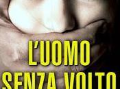 """Recensione """"L'uomo senza volto"""" Roberto Leonardi"""