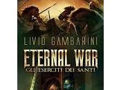 Eternal War. eserciti santi