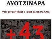 poeti #Ayotzinapa. Voci #Messico suoi #desaparecidos