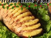 MENU DELLE FESTE: Lombo abacaxi (Lonza arrosto ananas)