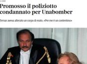 Promosso Ezio Zernar, protagonisti caso Unabomber