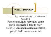 """""""brevi manu"""" Kylie Minogue. l'interrogativo Vuesse Gaudio"""
