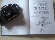 """Recensione suono mondo memoria"""" Giacomo Bevilacqua"""