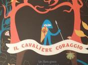 cavaliere coraggio:un'avventura gioco racchiusi libro