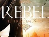 Recensione: Rebel tradimento