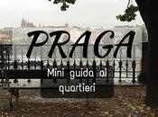 mini guida quartieri Praga