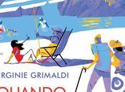 """""""Quando sarai grande capirai"""" Virginie Grimaldi -anteprima-"""