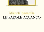 """Michela Zanarella: poetessa delle """"immagini"""""""