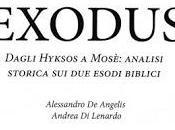Exodus. Dagli Hyksos Mosè: analisi storica esodi biblici Alessandro Angelis Andrea Lenardo
