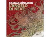 L'angelo neve Ragnar Jónasson