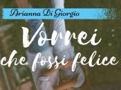 """Uscita """"Vorrei fossi felice"""" Arianna Giorgio"""