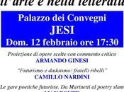 Conferenza futurismo nell'arte nella letteratura: Jesi (AN) 12-02-2017 (precedentemente annullata)