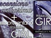 """Recensione Anteprima: """"WEDDING GIRL"""" Raffaella Poggi."""