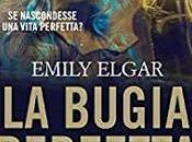 "Anteprima: BUGIA PERFETTA"" Emily Elgar."