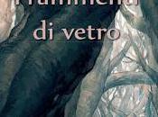 FRAMMENTI VETRO...Costantino Posa