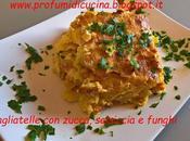 Tagliatelle zucca, salsiccia funghi